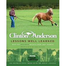 Clinton Andersons Lessons Well Learned